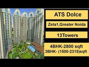 ATS Dolce Zeta One In Greater Noida