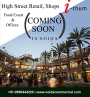 Retail Shops in Sector 73,  Noida,  I Thum 73 Noida Price